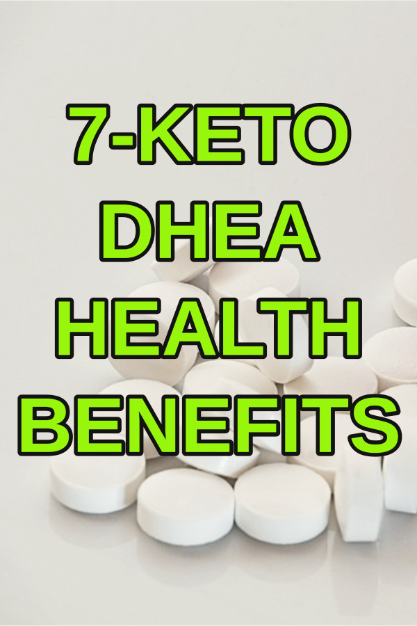 7 Keto Dhea Health Benefits