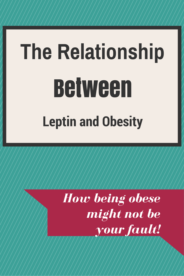 relationship between obesity and leptin resistance