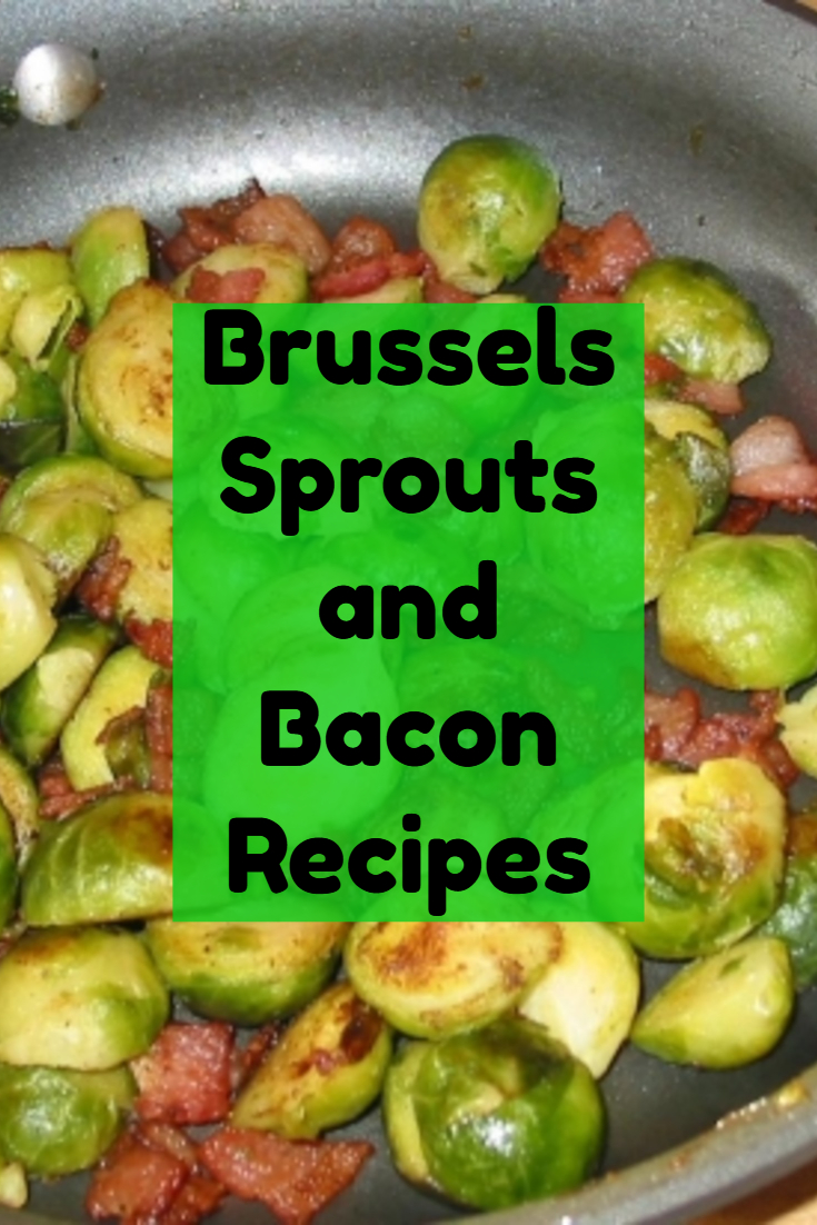 brussels sprouts and bacon recipes