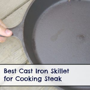 cast iron skillet for cooking steak