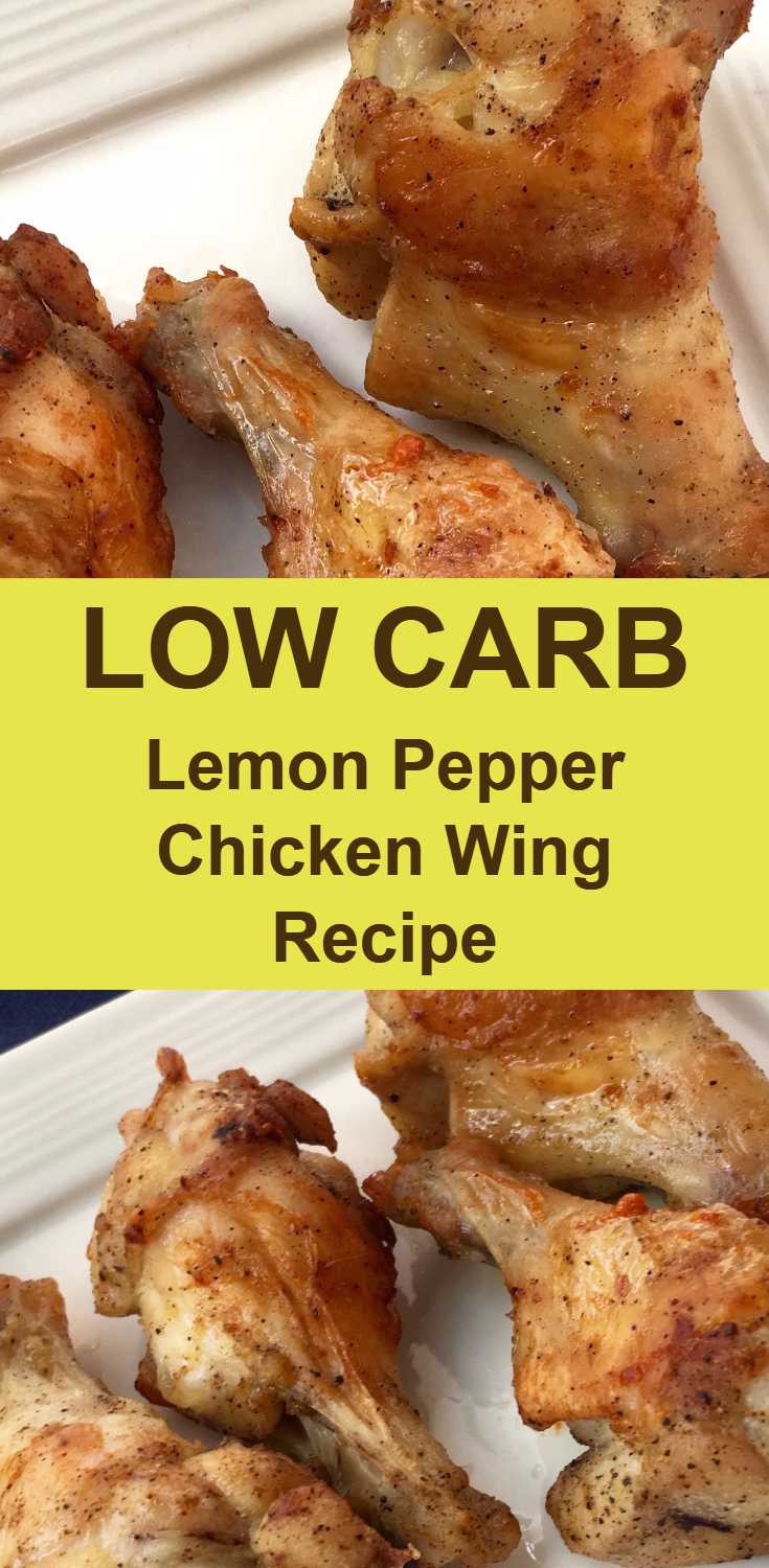 Low Carb Keto Diet Lemon Pepper Baked Chicken Wing Recipe
