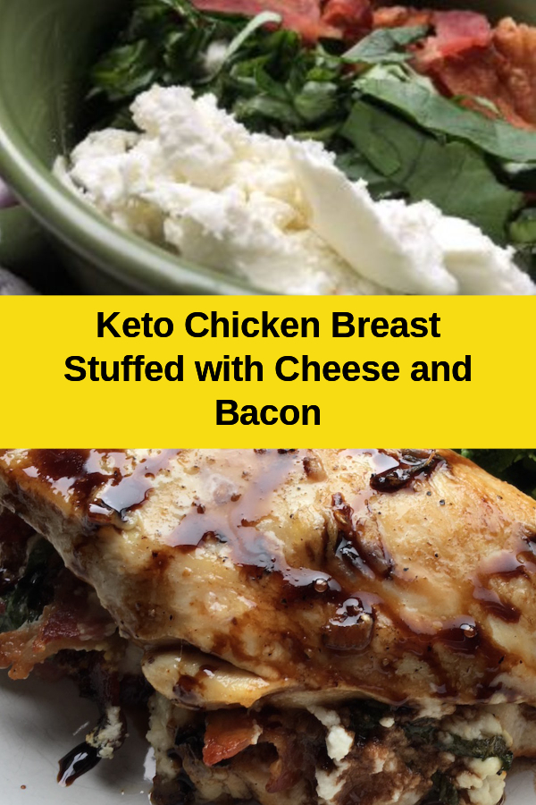 keto chicken breast stuffed with goats cheese and bacon