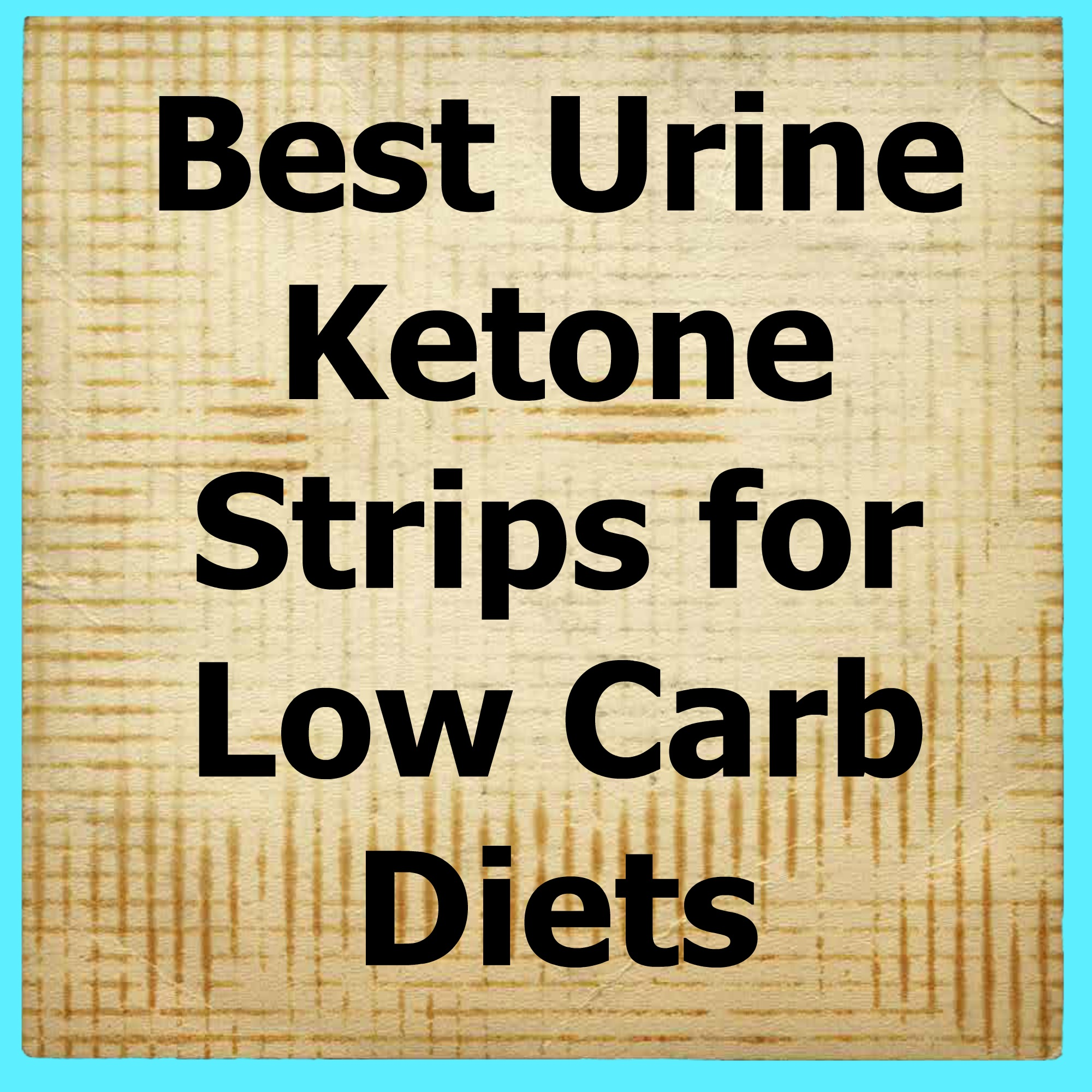 ketone strips for low carb diets