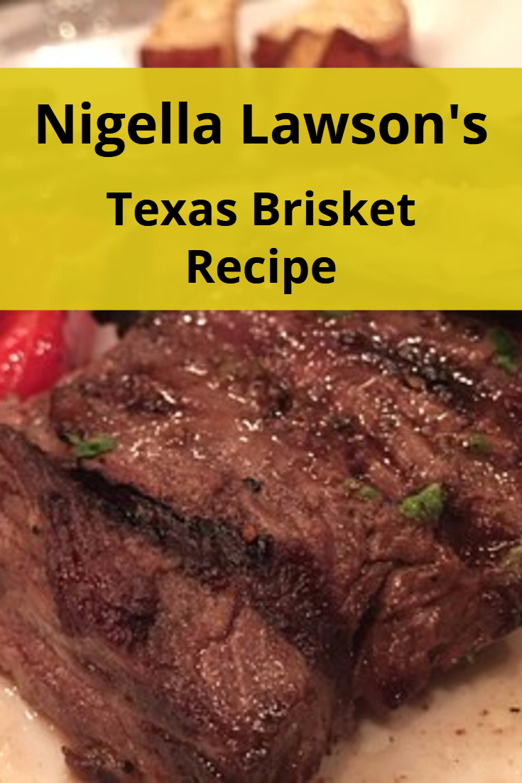 Nigella Lawson Texas Brisket Recipe